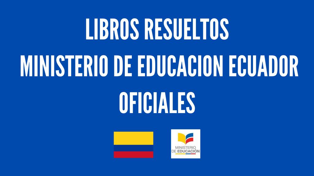 Libros de textos Resueltos - Ministerio de Educacion