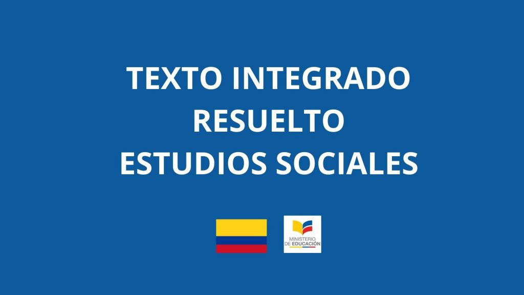 Texto Integrado Resuelto 2021 Estudios Sociales
