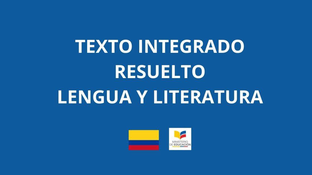 Texto Integrado Resuelto Lengua y Literatura